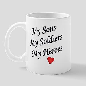 My Sons, My Soldiers, My Hero Mug