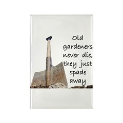 Old gardeners spade away Rectangle Magnet (10 pack