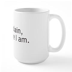 I Complain Large Mug