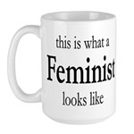 What A Feminist Looks Like Large Mug