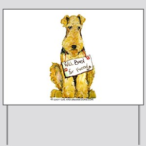 Airedale Terrier Bark for Food Yard Sign