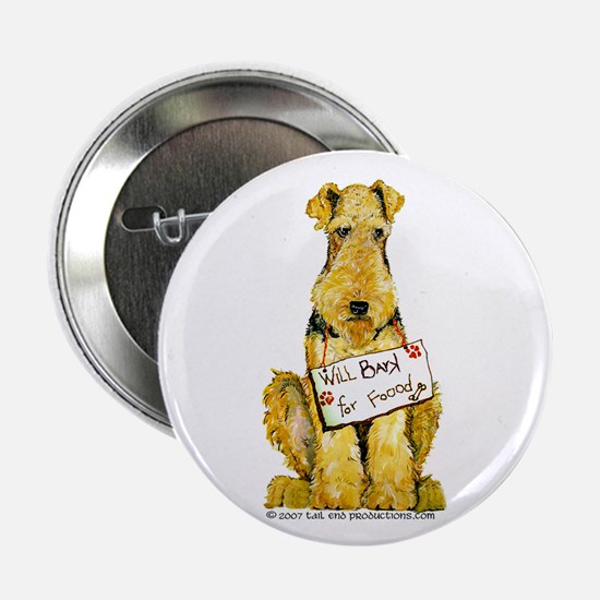"""Airedale Terrier Bark for Food 2.25"""" Button"""
