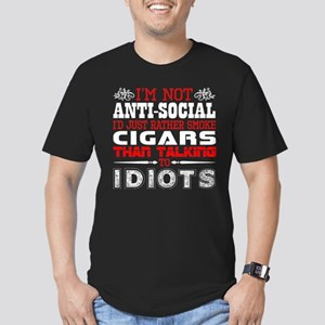 Im Not Antisocial Id Just Rather Smoke Cig T-Shirt