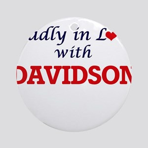 Madly in love with Davidson Round Ornament