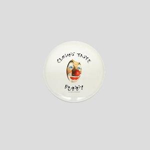 CLOWNS TASTE FUNNY Mini Button