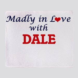 Madly in love with Dale Throw Blanket