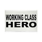 Working Class Hero Rectangle Magnet