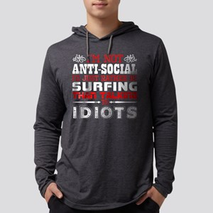 Im Not Antisocial Id Just Rath Long Sleeve T-Shirt