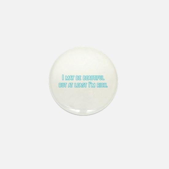 Beautiful and rich Mini Button