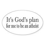 God's Plan: Atheism Oval Sticker