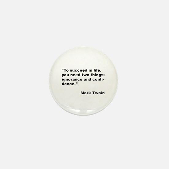 Mark Twain Quote on Success Mini Button