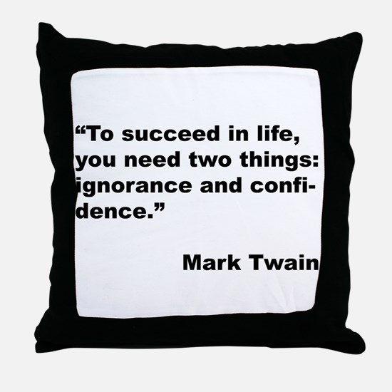 Mark Twain Quote on Success Throw Pillow