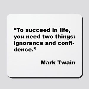 Mark Twain Quote on Success Mousepad