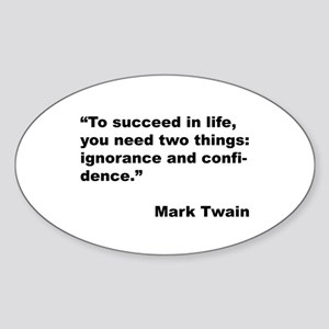 Mark Twain Quote on Success Oval Sticker