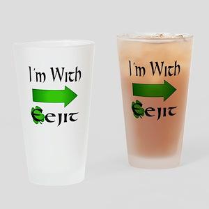 I'm With Eejit Drinking Glass