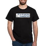 Change Diapers, Change The World Dark T-Shirt
