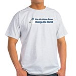 Change Diapers, Change The World Light T-Shirt