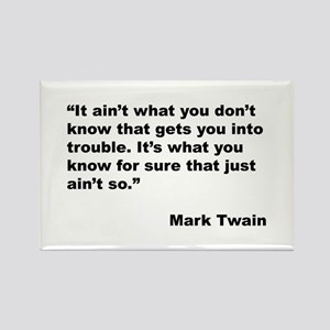 Mark Twain Quote on Trouble Rectangle Magnet