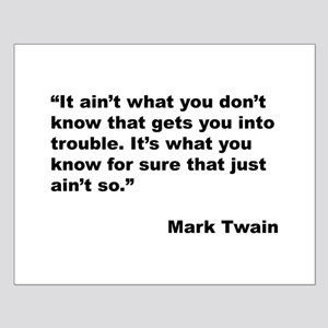 Mark Twain Quote on Trouble Small Poster