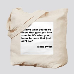 Mark Twain Quote on Trouble Tote Bag