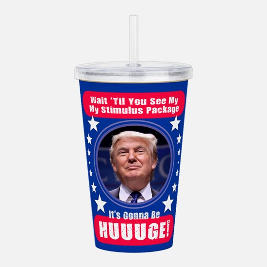 Trump Stimulus Package Acrylic Double-wall Tumbler