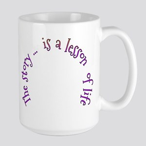The Story is a Lesson Mugs