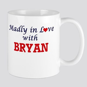 Madly in love with Bryan Mugs