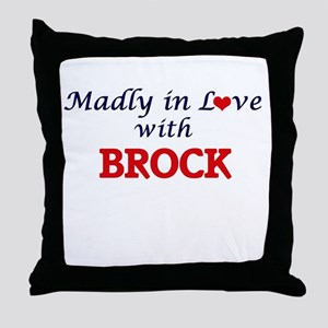 Madly in love with Brock Throw Pillow