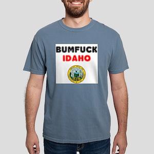 BUMFUCK - IDAHO! T-Shirt