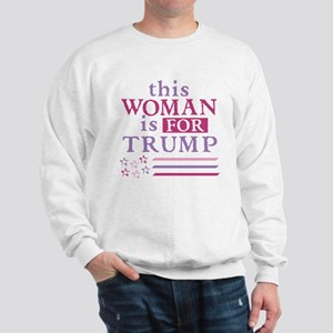 FOR Trump Sweatshirt