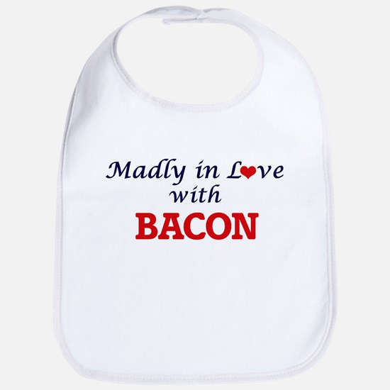 Madly in love with Bacon Bib