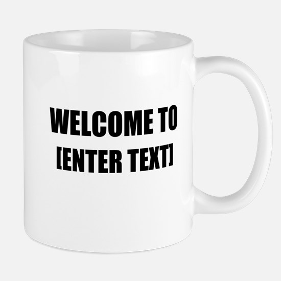 Welcome To Personalize It! Mugs