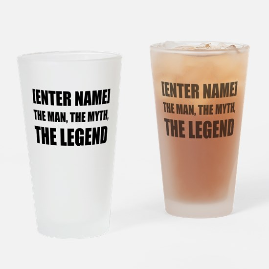 Man Myth Legend Personalize It! Drinking Glass