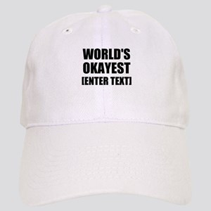 World's Okayest Personalize It! Baseball Cap