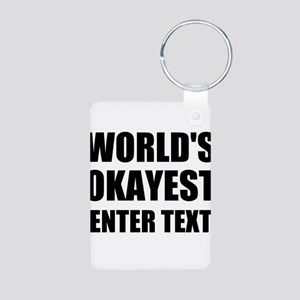 World's Okayest Personalize It! Keychains