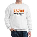 78704 Sweatshirt