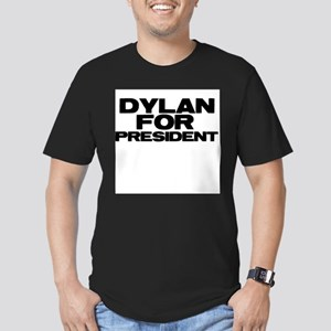 Dylan For Presiden T-Shirt