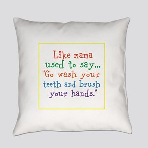 What mama said Everyday Pillow