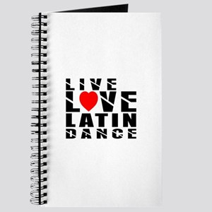 Live Love Latin Dance Designs Journal