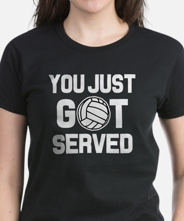 You Just Got Served funny volleyball shirt T-Shirt