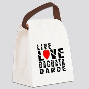 Live Love Bachata Dance Designs Canvas Lunch Bag
