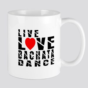 Live Love Bachata Dance Designs Mug