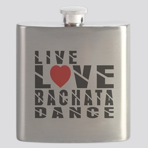 Live Love Bachata Dance Designs Flask