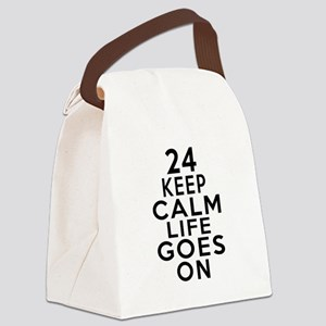 24 Keep calm Life Goes On Canvas Lunch Bag