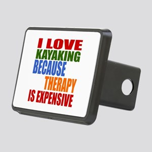 I Love Kayaking Because Th Rectangular Hitch Cover