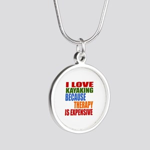 I Love Kayaking Because Ther Silver Round Necklace
