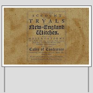 Old Salem Witch Trials Yard Sign