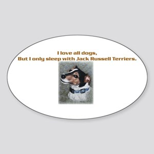 Sleeps with Jack Russells Oval Sticker