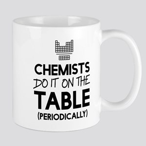 Chemists Do It On The Table Periodically Mugs