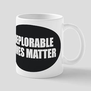 Deplorable Lives Matter Mugs